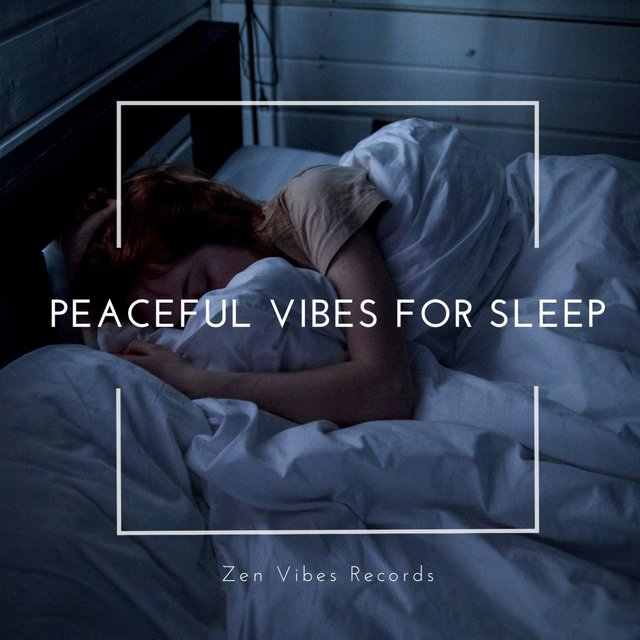 Peaceful Vibes for Sleep