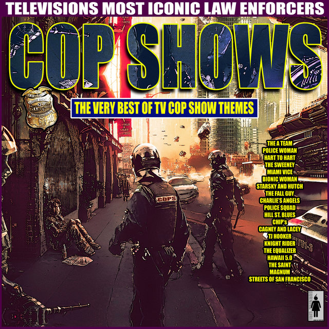 Cop Shows - The Very Best of TV Cop Show Themes