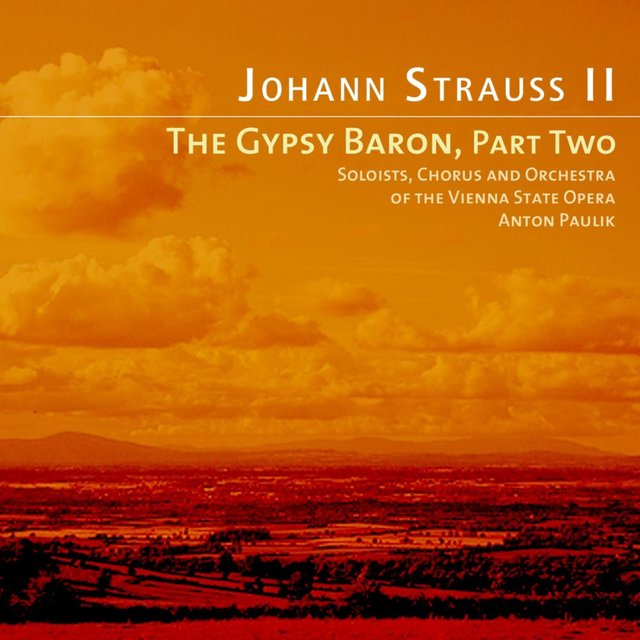 Strauss: The Gypsy Baron, Pt. 2