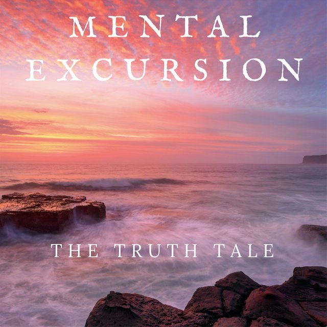 Mental Excursion