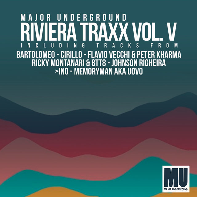 Major Underground - Riviera Traxx