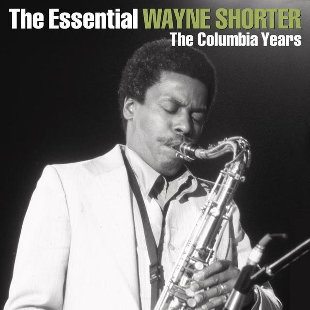 The Essential Wayne Shorter