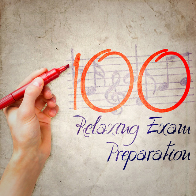 100 Relaxing Exam Preparation