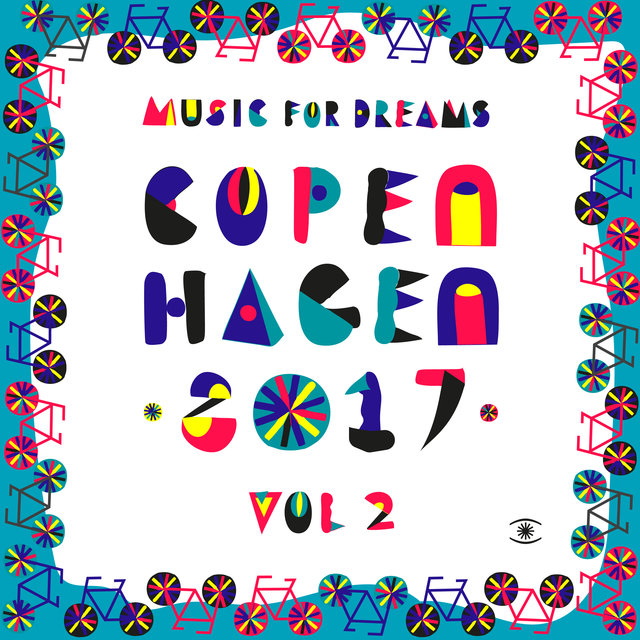 Music for Dreams Copenhagen 2017, Vol. 2