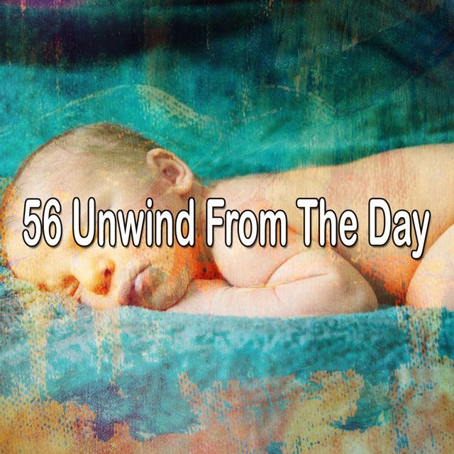 56 Unwind from the Day