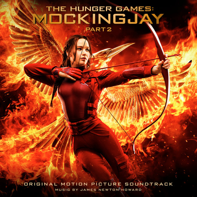 The Hunger Games: Mockingjay, Part 2 (Original Motion Picture Soundtrack)