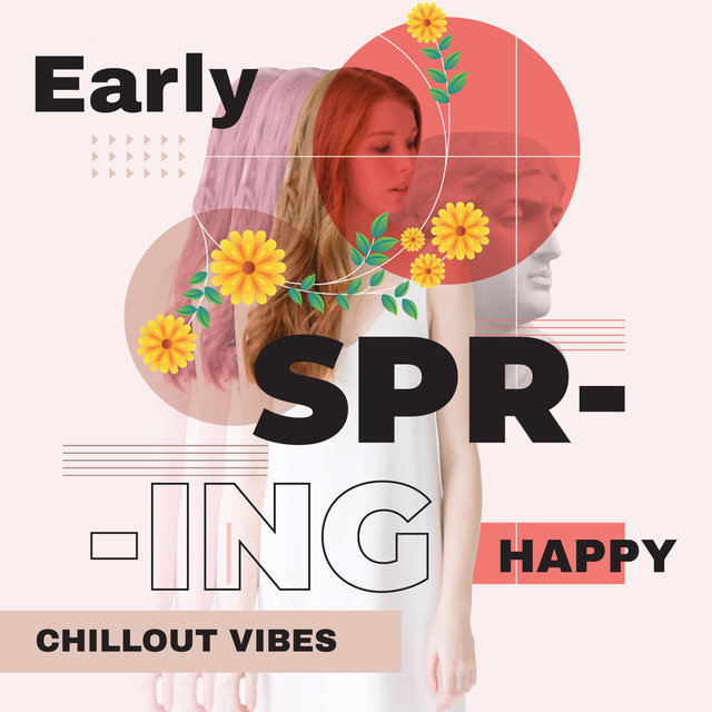 Early Spring Happy Chillout Vibes 2020