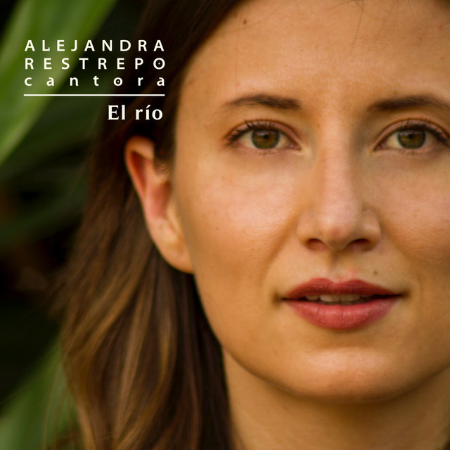 Cover art for album El río by Alejandra Restrepo Cantora