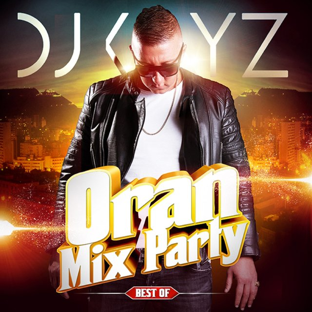 Oran Mix Party (Best Of)