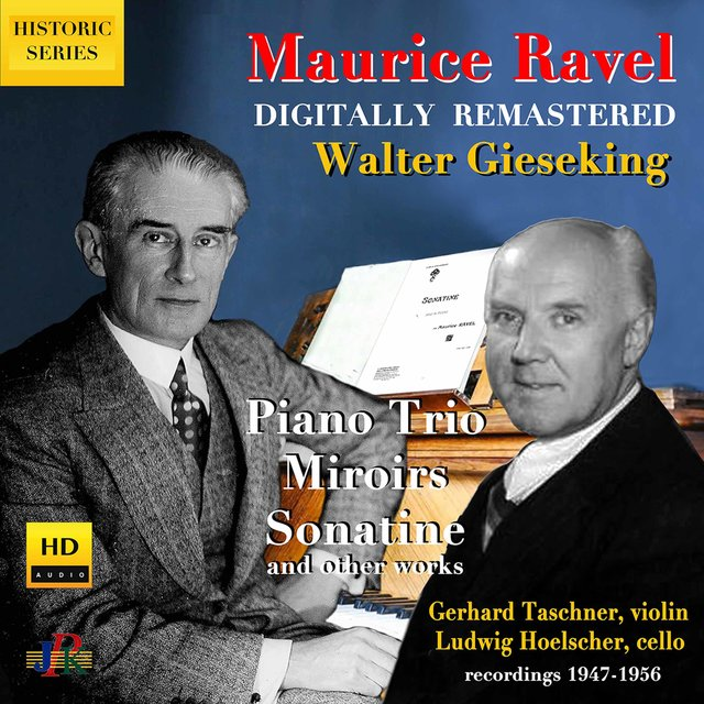Ravel: Piano Trio, Miroirs, Sonatine, Pavane & Other Works (Digital Remaster 2020)