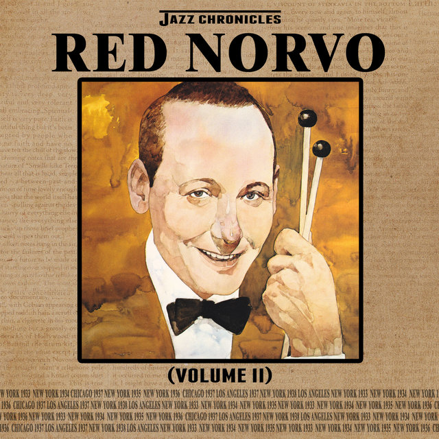 Jazz Chronicles: Red Norvo, Vol. 2
