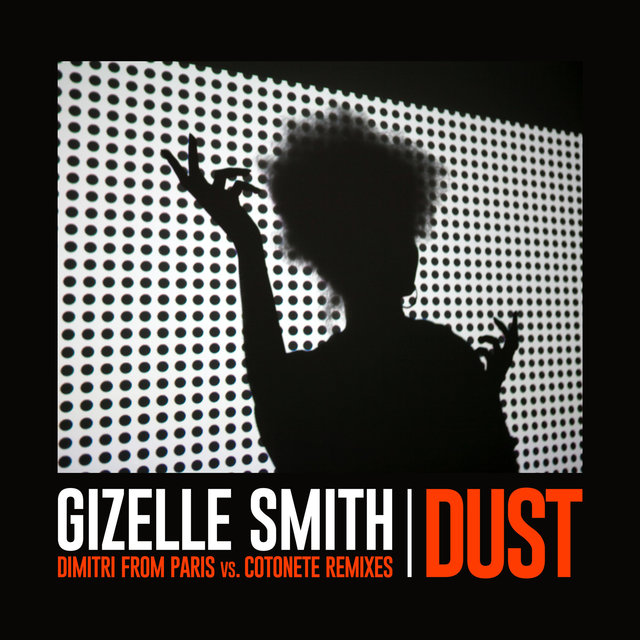Dust (Dimitri From Paris vs. Cotonete Remixes)