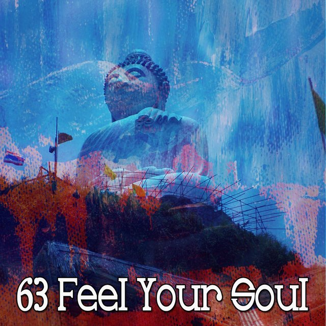 63 Feel Your Soul