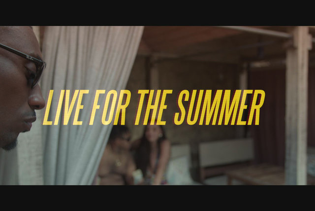 Live for the Summer (Official Video)