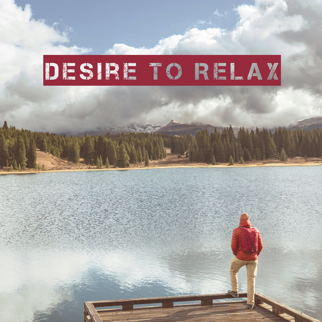 Desire to Relax - Lazy Day, Couch, Just Me, Slow and Relaxing Chill Vibes