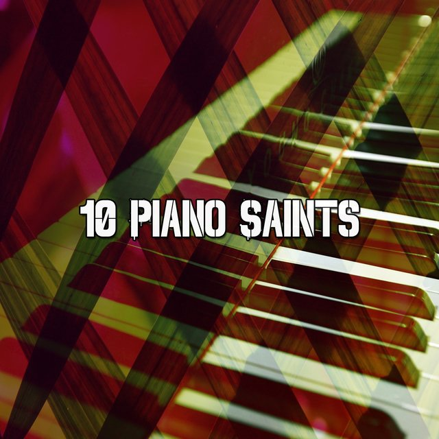 10 Piano Saints