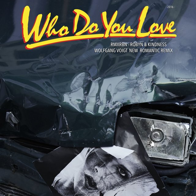 Who Do You Love (Wolfgang Voigt New Romantic Mix)