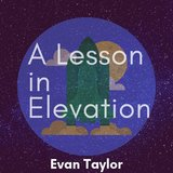 A Lesson in Elevation
