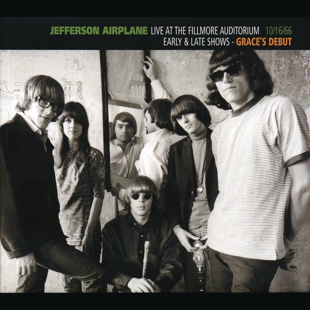 Live At The Fillmore Auditorium 10/16/66 (Early & Late Shows - Grace's Debut)