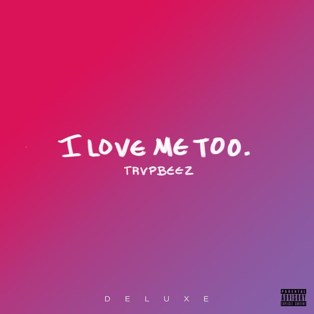 I Love Me Too (Deluxe Edition)