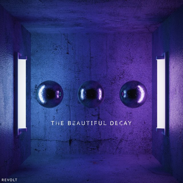 The Beautiful Decay