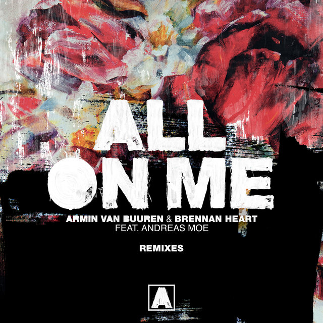 All on Me (Remixes) (feat. Andreas Moe)