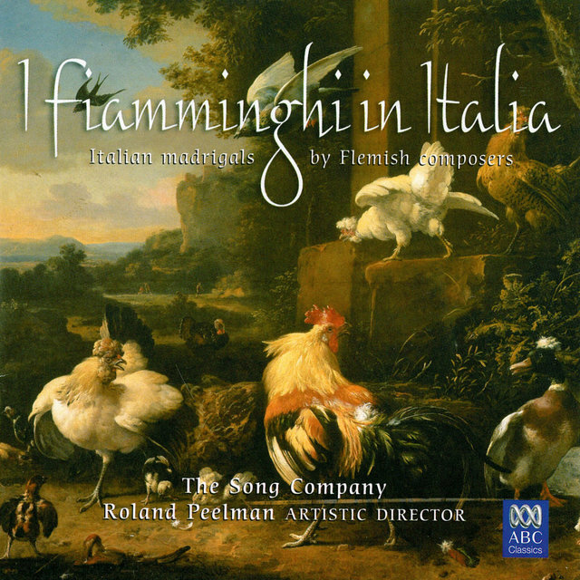 I Fiamminghi In Italia: Italian Madrigals By Flemish Composers