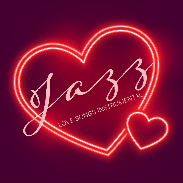 Jazz Love Songs Instrumental - Smooth and Subtle Jazz  Music for Lovers