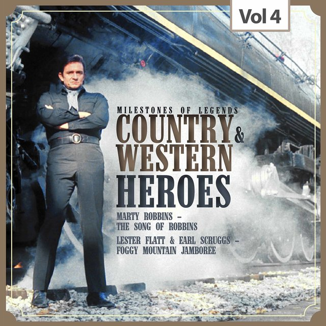 Milestones of Legends: Country & Western Heroes, Vol. 4