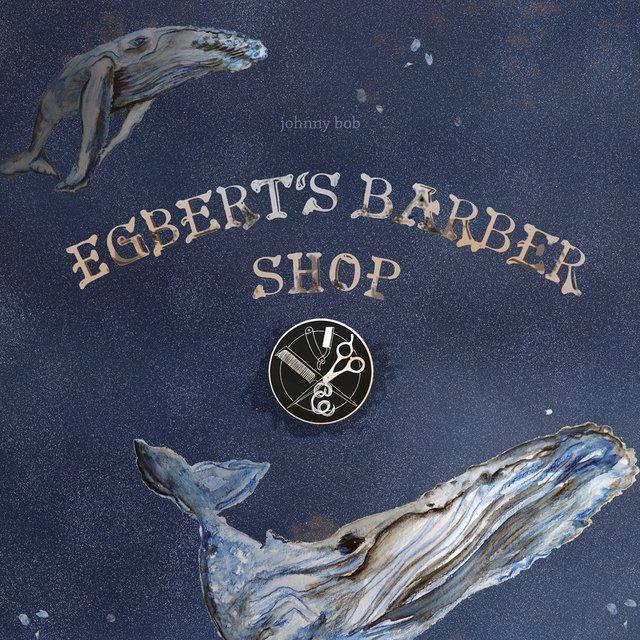Cover art for album Egbert's Barber Shop by Johnny Bob