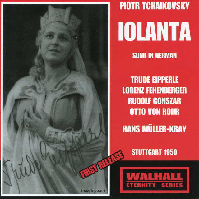 Tchaikovsky: Iolanta, Op. 69 (Sung in German)
