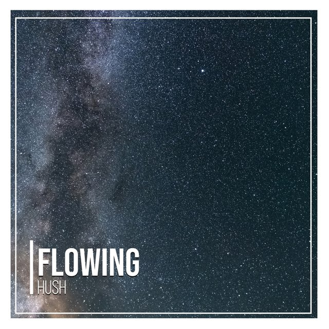 # 1 Album: Flowing Hush