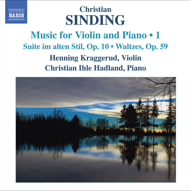 Sinding, C.: Violin and Piano Music, Vol. 1