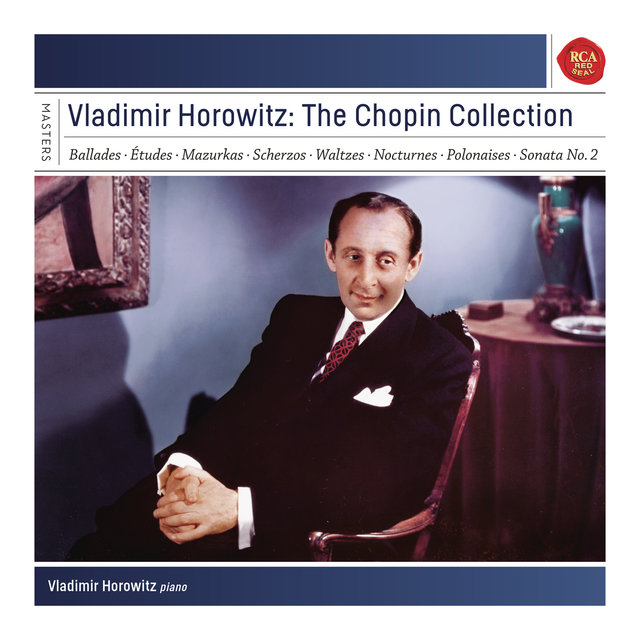 Vladimir Horowitz: The Chopin Collection