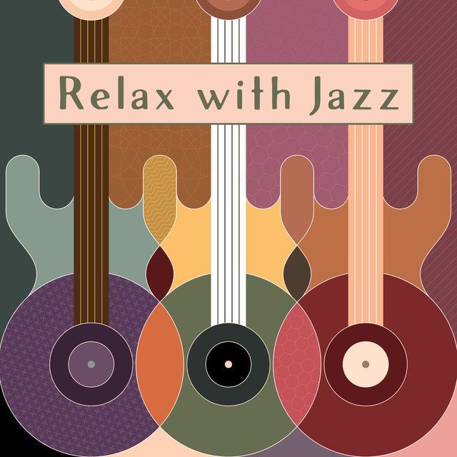 Relax with Jazz – Smooth Jazz Session, Chill Jazz Lounge, Deep Rest