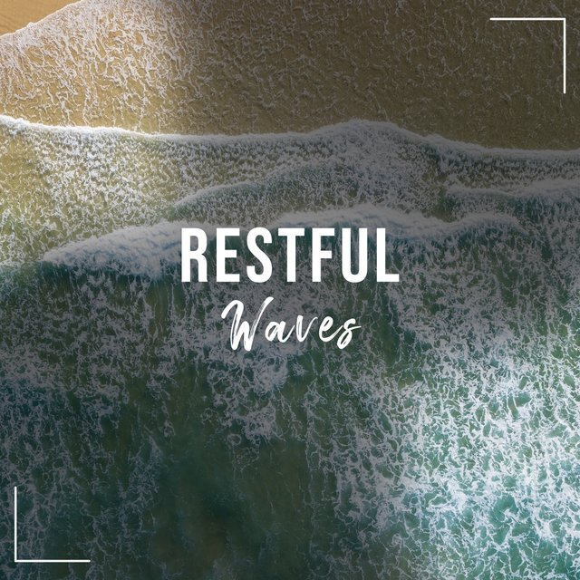 # Restful Waves