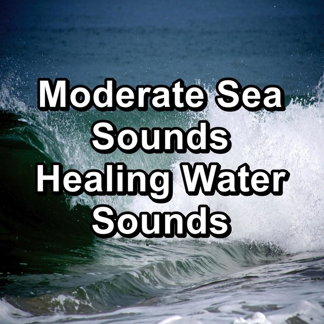 Moderate Sea Sounds Healing Water Sounds