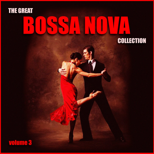 The Great Bossa Nova Collection Vol. 3