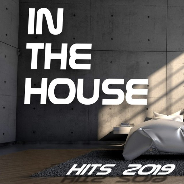 In the House Hits 2019