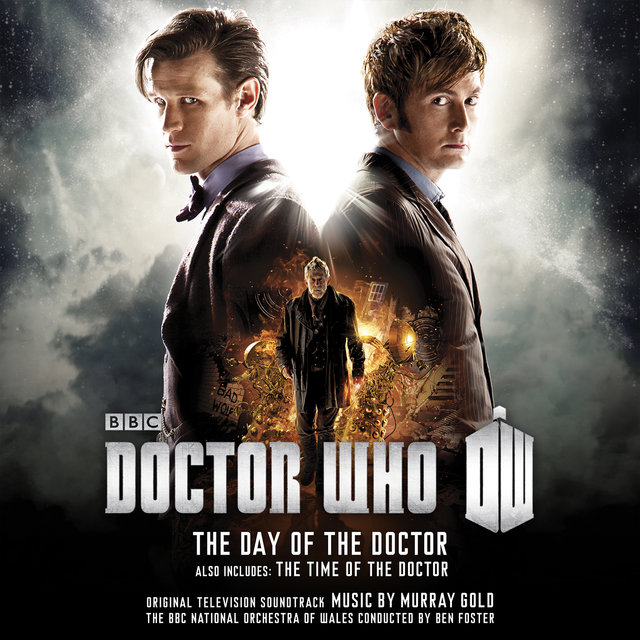 Doctor Who – The Day Of The Doctor/The Time Of The Doctor OST