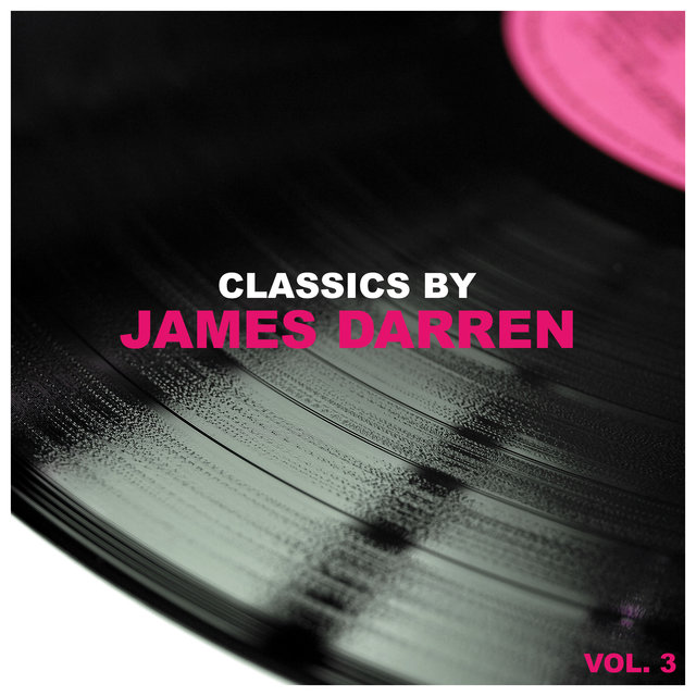 Classics by James Darren, Vol. 3