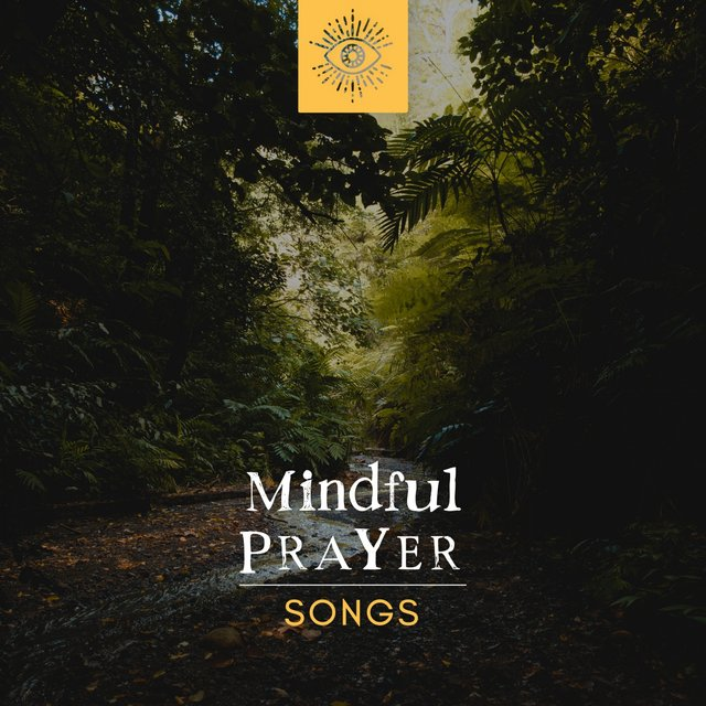 Mindful Prayer Songs