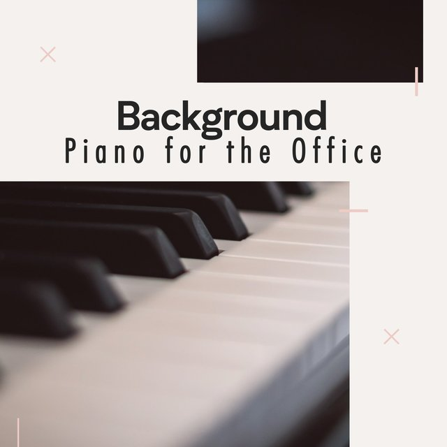 Background Classical Piano for the Office