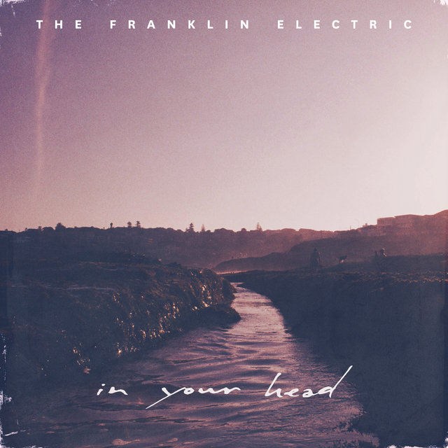 Cover art for album In Your Head by The Franklin Electric