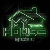 My House (Lexxmatiq & Jiggi Remix)