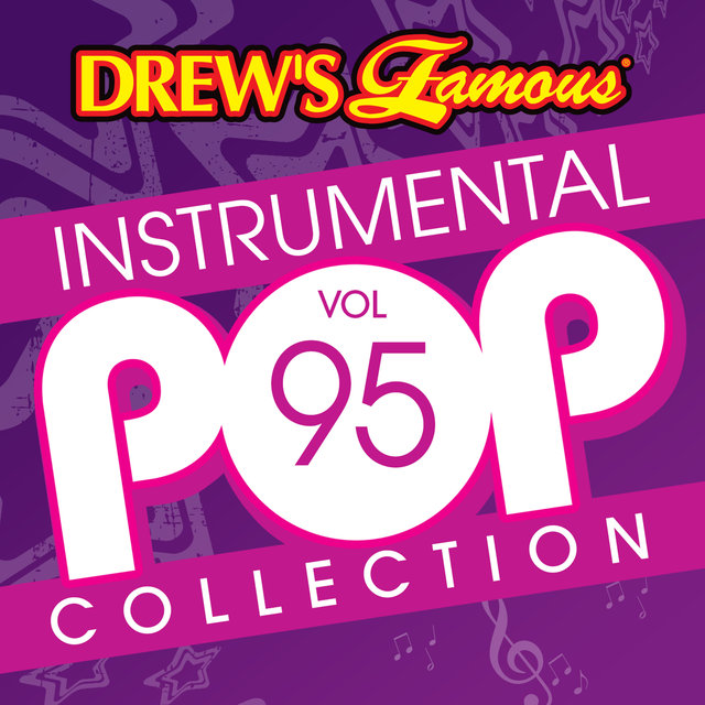 Drew's Famous Instrumental Pop Collection (Vol. 95)