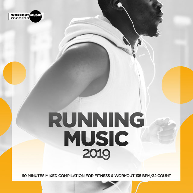 Running Music 2019: 60 Minutes Mixed Compilation for Fitness & Workout 135 bpm/32 Count