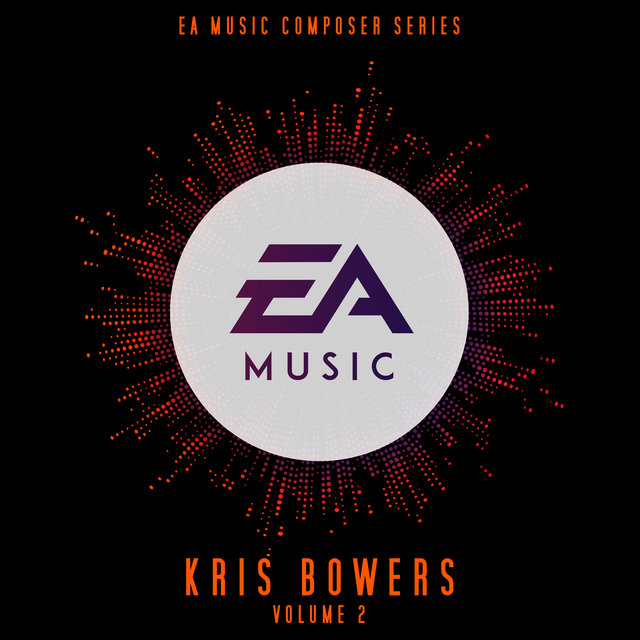 EA Music Composer Series: Kris Bowers, Vol. 2 (Original Soundtrack)