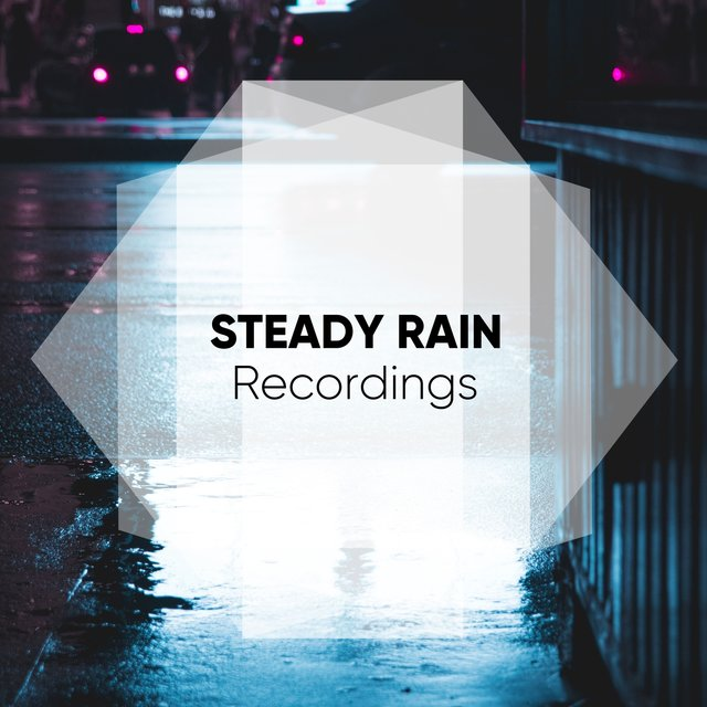 Soft Steady Rain & Thunder Recordings