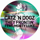 They Frontin' (feat. Monty Luke)